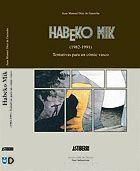 HABEKO MIK (1982-1991)