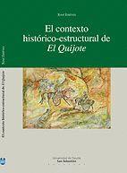 EL CONTEXTO HISTÓRICO-ESTRUCTURAL DE EL QUIJOTE