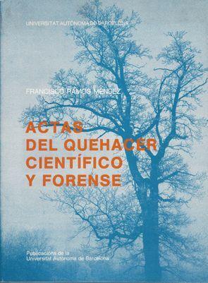 ACTAS DEL QUEHACER CIENTÍFICO Y FORENSE