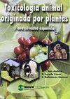 TOXICOLOGÍA ANIMAL ORIGINADA POR PLANTAS. FLORA SILVESTRE DE ESPAÑA