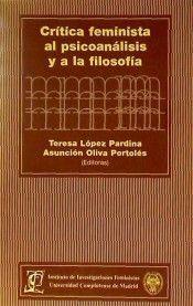 CRÍTICA FEMINISTA AL PSICOANÁLISIS Y A LA FILOSOFÍA