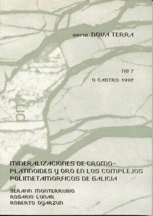 MINERALIZACIONES DE CR-PLATINOIDES Y AU EN LOS COMPLEJOS POLIMETAMÓRFICOS DE GALICIA