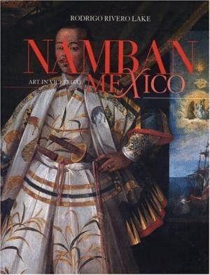EL ARTE NAMBÁN EN EL MÉXICO VIRREINAL