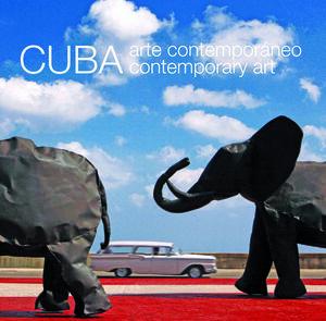 CUBA ARTE CONTEMPORÁNEO  CUBA CONTEMPORARY ART