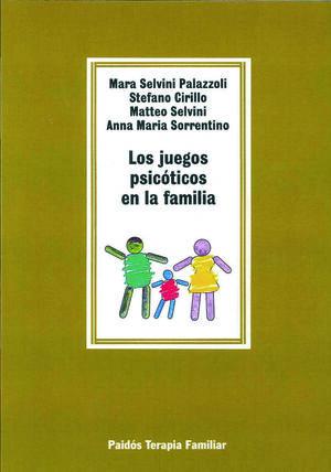 LOS JUEGOS PSICÓTICOS EN LA FAMILIA