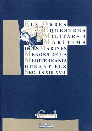 ELS ORDES EQÜESTRES MILITARS I MARITIMS...