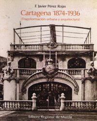 CARTAGENA 1874-1936