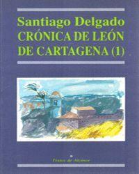 CRONICA DE LEON DE CARTAGENA 1