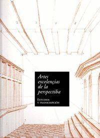 ARTES EXCELENÇIAS DE LA PERSPECTIBA