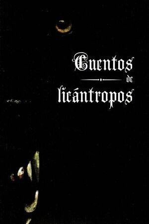 CUENTOS DE LICANTROPOS