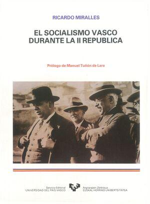 EL SOCIALISMO VASCO DURANTE LA SEGUNDA REPÚBLICA