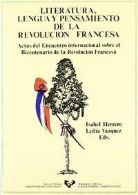 LITERATURA, LENGUA Y PENSAMIENTO DE LA REVOLUCIÓN FRANCESA