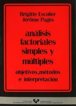 ANÁLISIS FACTORIALES SIMPLES Y MÚLTIPLES