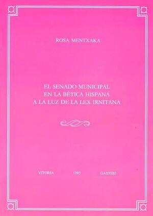 EL SENADO MUNICIPAL EN LA BÉTICA HISPANA A LA LUZ DE LA LEX IRNITANA