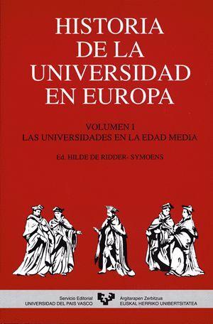 HISTORIA DE LA UNIVERSIDAD EN EUROPA. VOL. 1