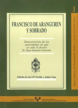 FRANCISCO DE ARANGUREN Y SOBRADO. DEMOSTRACIÓN DE LAS AUTORIDADES DE QUE SE VALE EL DOCTOR D. JUAN A