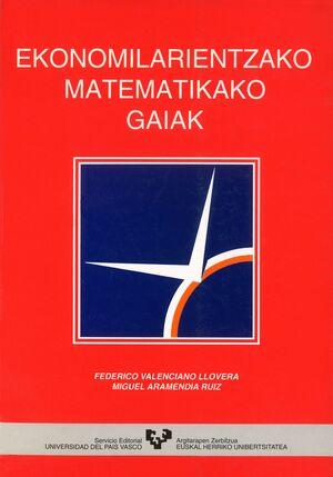 EKONOMILARIENTZAKO MATEMATIKAKO GAIAK