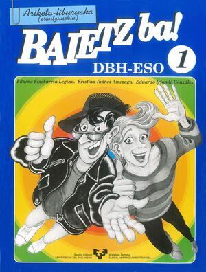BAIETZ BA! 1. ARIKETA-LIBURUSKA (ERANTZUNEKIN)