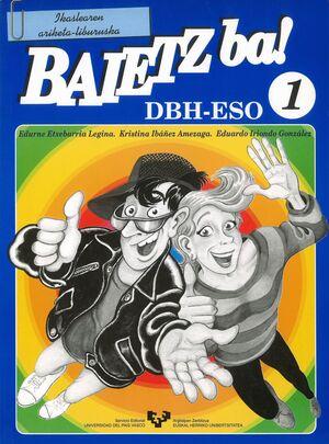 BAIETZ BA! 1. IKASLEAREN ARIKETA-LIBURUSKA