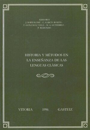 HISTORIA Y MÉTODOS EN LA ENSEÑANZA DE LAS LENGUAS CLÁSICAS