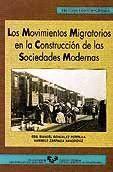 LOS MOVIMIENTOS MIGRATORIOS EN LA CONSTRUCCIÓN DE LAS SOCIEDADES MODERNAS