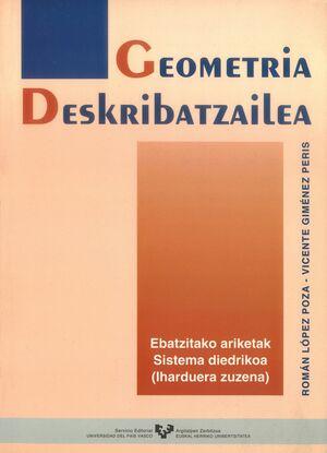 GEOMETRIA DESKRIBATZAILEA. EBATZITAKO ARIKETAK. SISTEMA DIEDRIKOA (IHARDUERA ZUZENA)