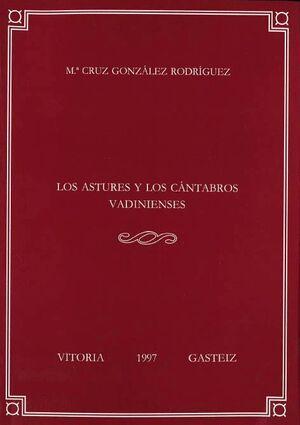 LOS ASTURES Y LOS CÁNTABROS VADINIENSES