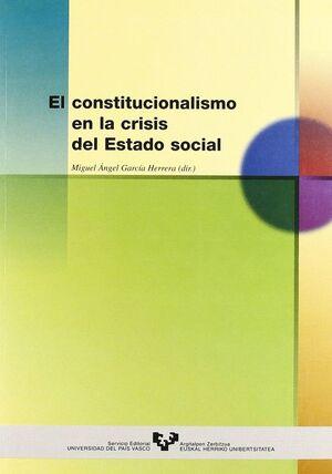 EL CONSTITUCIONALISMO EN LA CRISIS DEL ESTADO SOCIAL