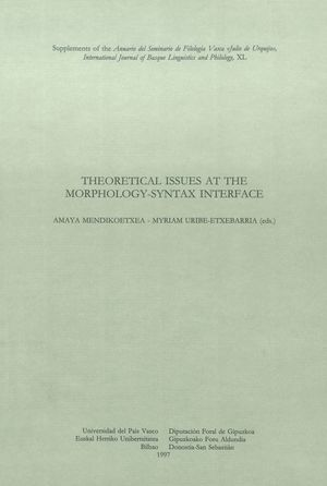 THEORETICAL ISSUES AT THE MORPHOLOGY-SYNTAX INTERFACE