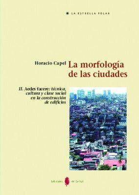 LA MORFOLOGÍA DE LAS CIUDADES. TOMO II