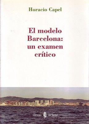 EL MODELO BARCELONA: UN EXAMEN CRÍTICO