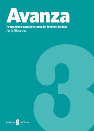 AVANZA-3. PROPUESTAS PARA LA TUTORÍA DE 3º DE ESO