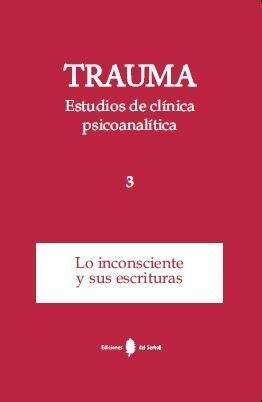 TRAUMA-3. ESTUDIOS DE CLÍNICA PSICOANALÍTICA