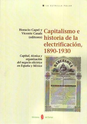 CAPITALISMO E HISTORIA DE LA ELECTRIFICACIÓN, 1890-1930