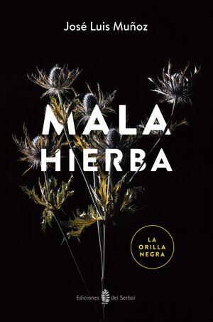 MALA HIERBA