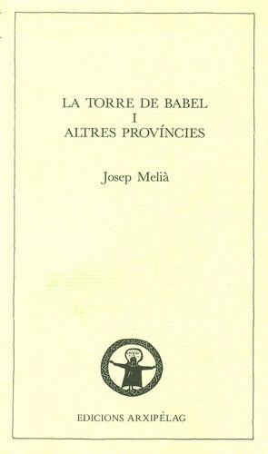 LA TORRE DE BABEL I ALTRES PROVÍNCIES