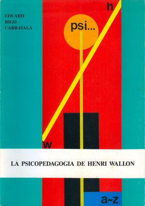 LA PSICOPEDAGIA DE HENRI WALLON