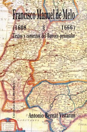 FRANCISCO MANUEL DE MELO (1608-1666)