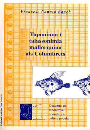 TOPONÍMIA I TALASSONÍMIA MALLORQUINA ALS