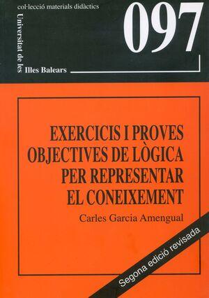 EXERCICIS I PROVES OBJECTIVES DE LÒGICA PER REPRESENTAR EL CONEIXEMENT