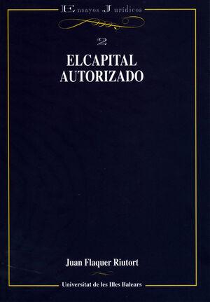EL CAPITAL AUTORIZADO