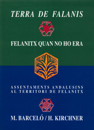 TERRA DE FALANIS. FELANITX QUAN NO HO