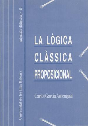 LA LÒGICA CLASSICA PROPOSICIONAL