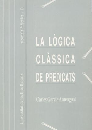 LA LÒGICA CLÀSSICA DE PREDICATS