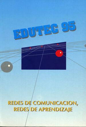 EDUTEC 95. REDES DE COMUNICACIÓN, REDES