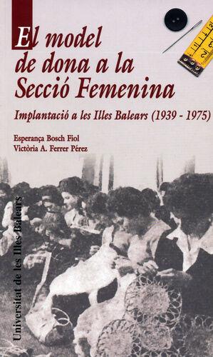 EL MODEL DE DONA A L A SECCIÓ FEMENINA
