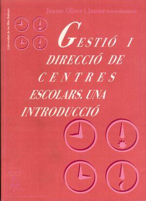 GESTIÓ I DIRECCIÓ DE CENTRES ESCOLARS.