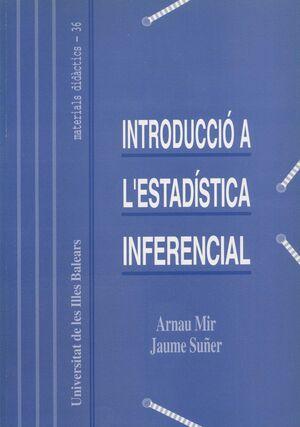 INTRODUCCIÓ A L'ESTADÍSTICA INFERENCIAL
