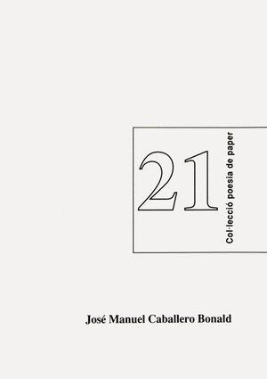 POEMAS DE JOSÉ MANUEL CABALLERO BONALD