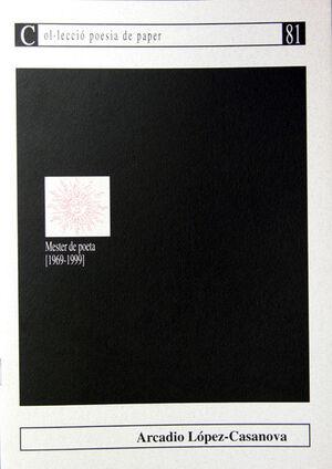 MESTER DE POETA (1969-1999)